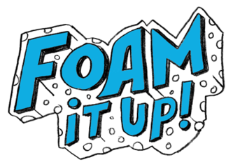 foam it up!